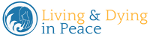 Living and Dying in Peace